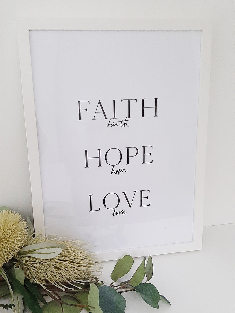 Faith, Hope and Love ~ Wall Print