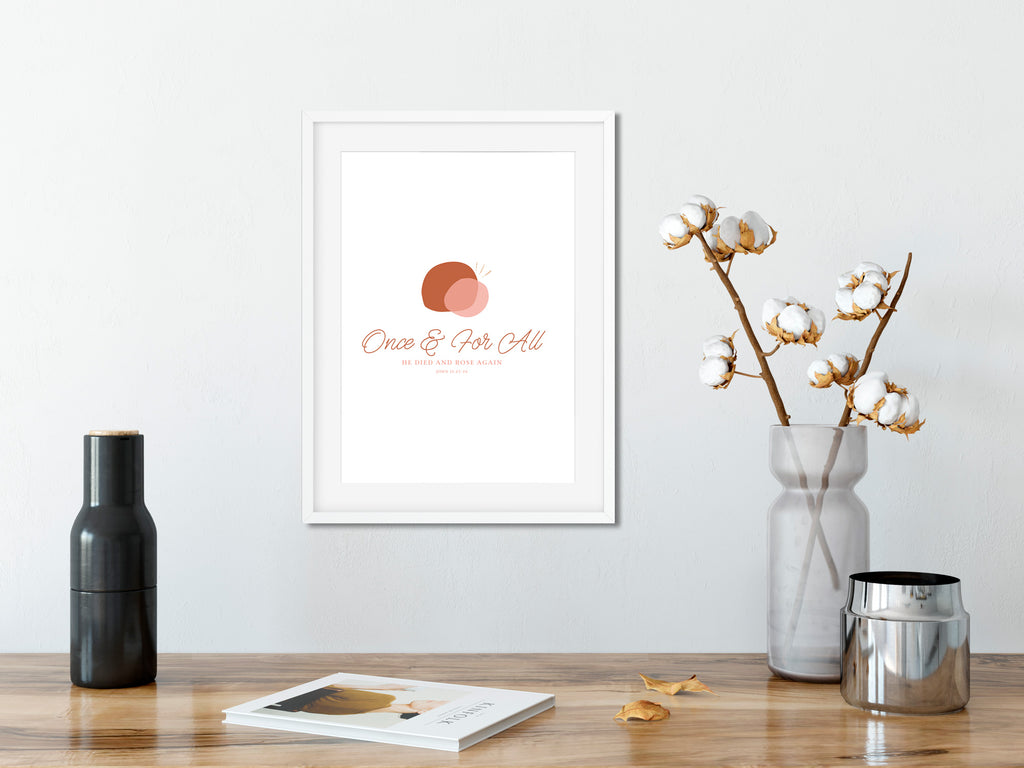 Once & For All A4 Wall Art {Digital Download}