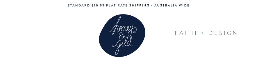 Honey & Gold   |  Faith + Design