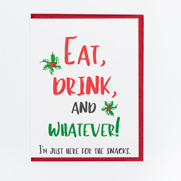 Eat Drink and Whatever Holiday