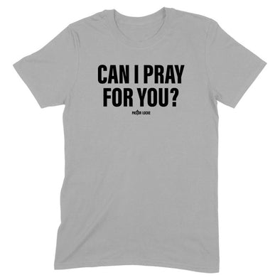 Can I Pray For You Men's Apparel