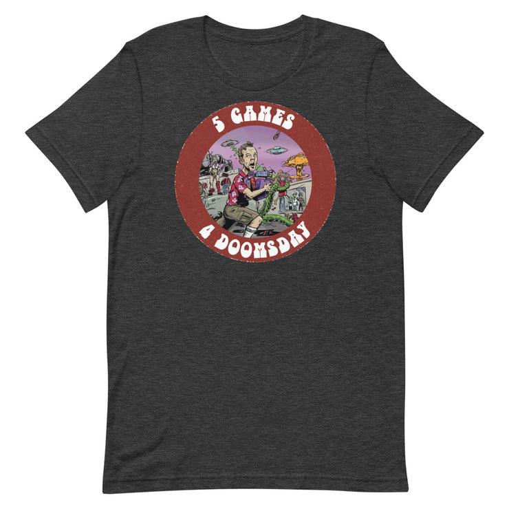 Five Games for Doomsday Graphic Tee
