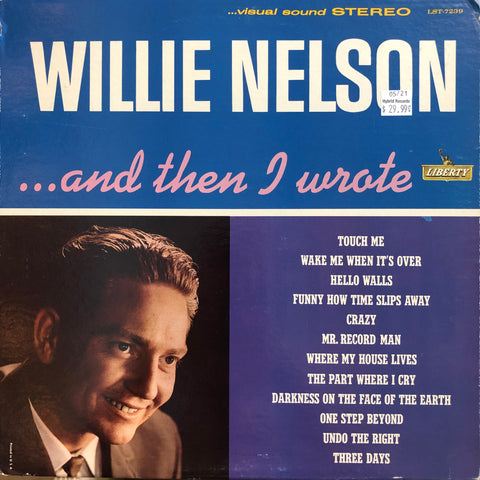 "Nelson, Willie ""...and Then I Wrote"""