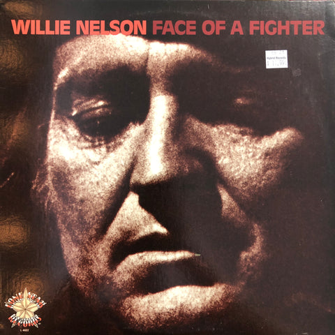 "Nelson, Willie ""Face Of A Fighter"""