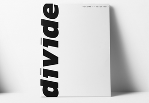 Divide Magazine Issue No.1
