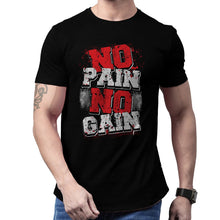 Load image into Gallery viewer, No Pain No Gain Workout T-shirt
