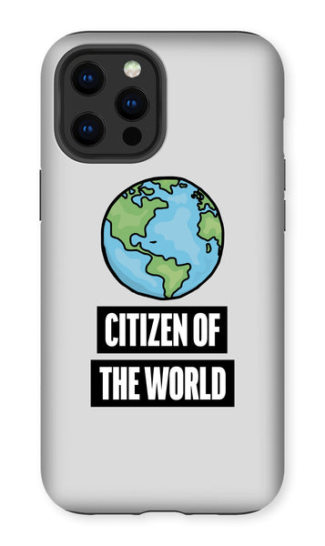 'Citizen of the World' Globe Phone Case