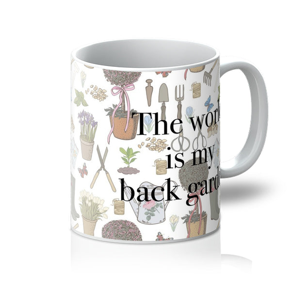 'The World is my Back Garden' Mug
