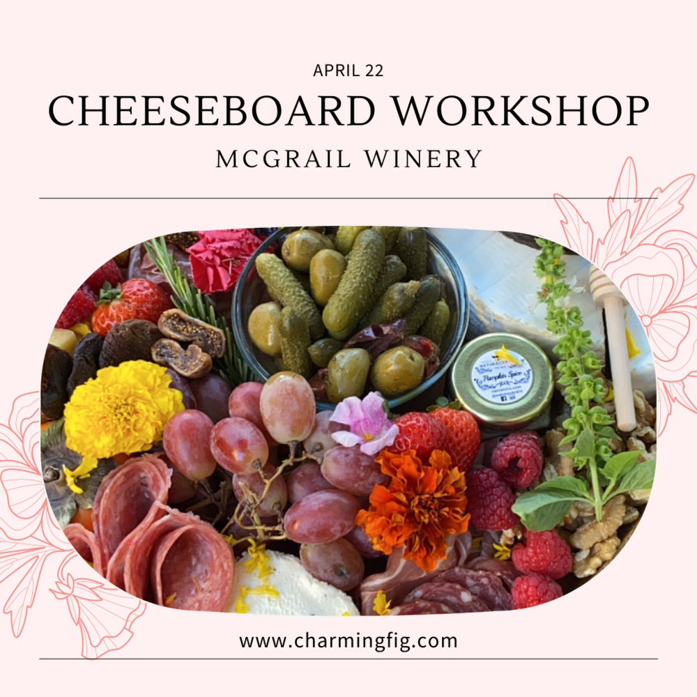 Cheeseboard Workshop at McGrail Winery