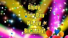 Load image into Gallery viewer, #337 Enjoy Your Birthday Happy Birthday Wishes