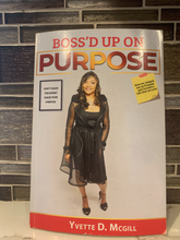 Load image into Gallery viewer, Boss'd Up On Purpose Book