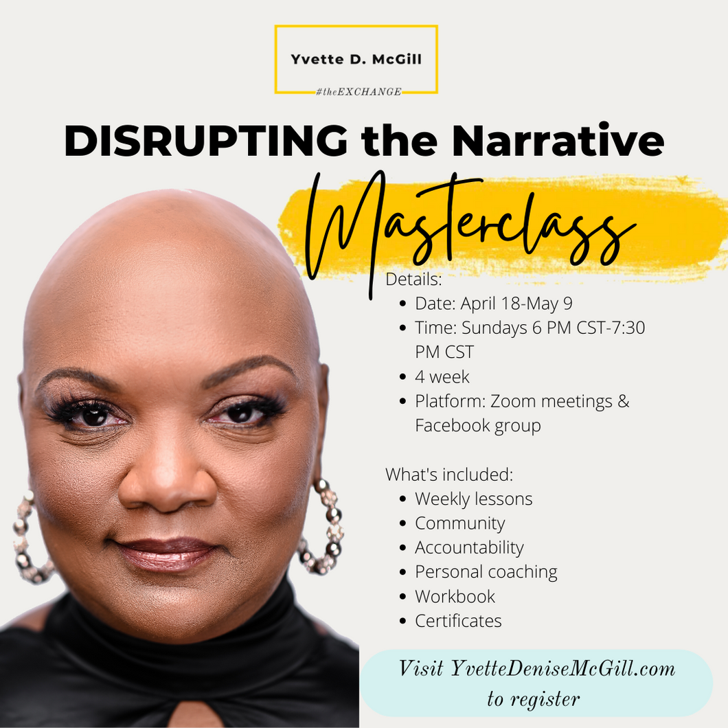 Disrupting the Narrative Masterclass