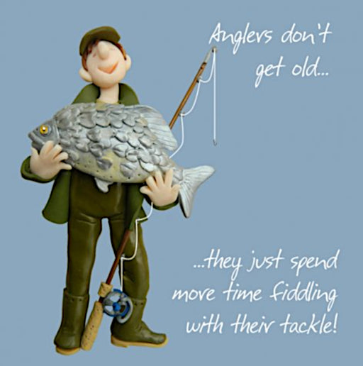 Erica Sturla - Anglers Don't Get Old - Fisherman Birthday Card