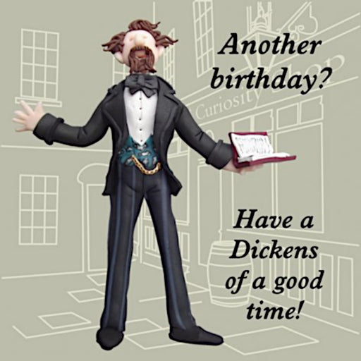 Erica Sturla - Dickens of a Good Time - Charles Dickens Birthday Card