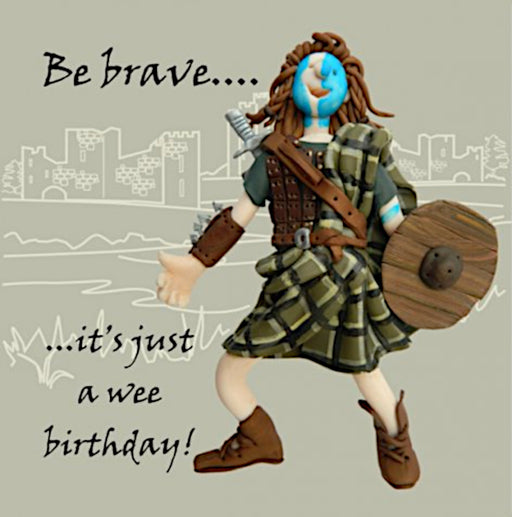 Erica Sturla - Be Brave - William Wallace Birthday Card