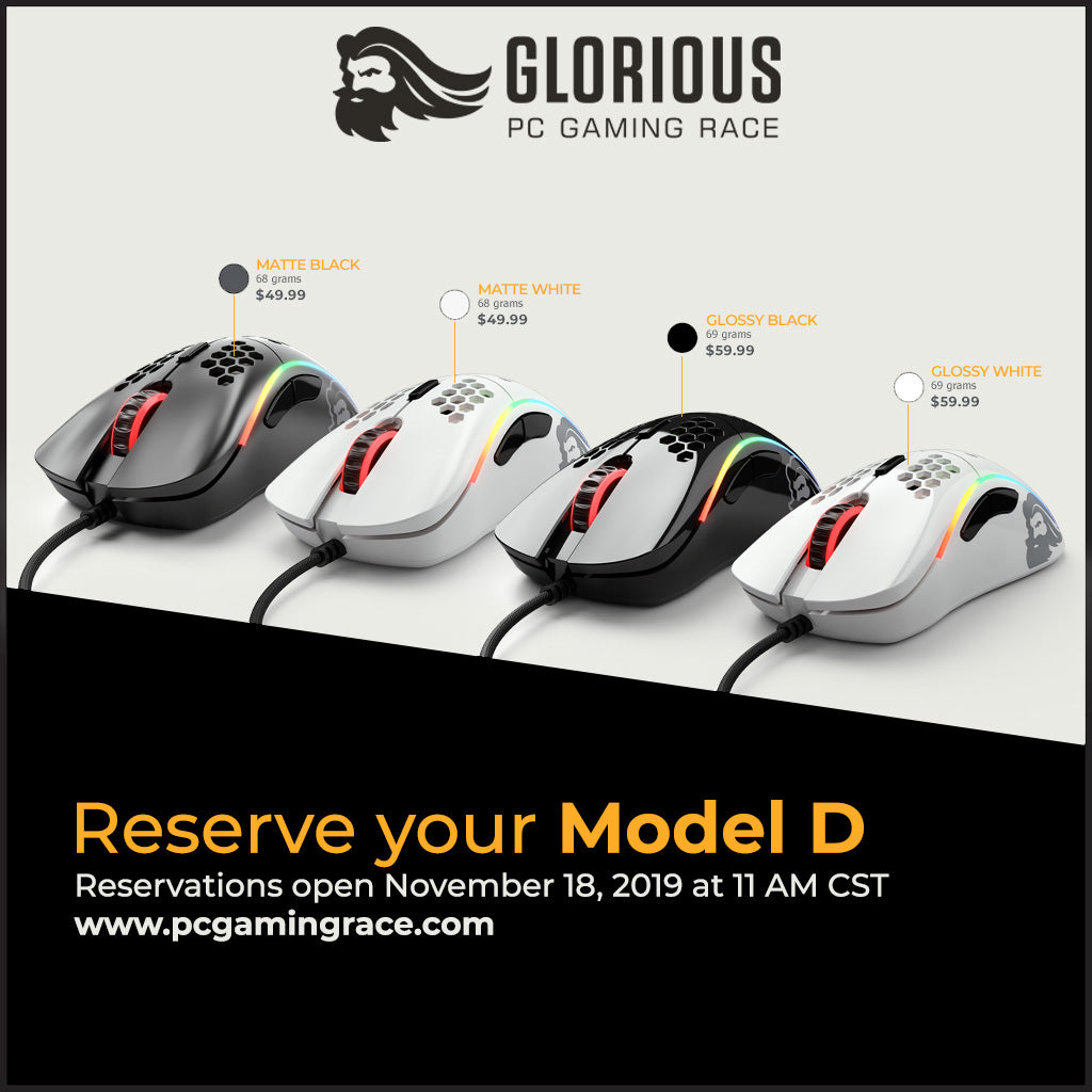 Glorious Model D Reservations Information