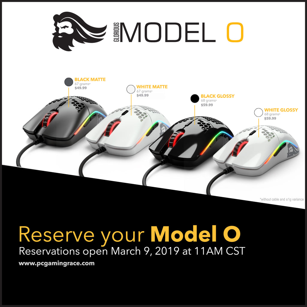 Glorious Model O Reservations Information