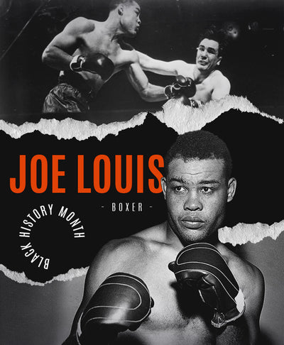 "Black History Month: Joe ""The Brown Bomber"" Louis"