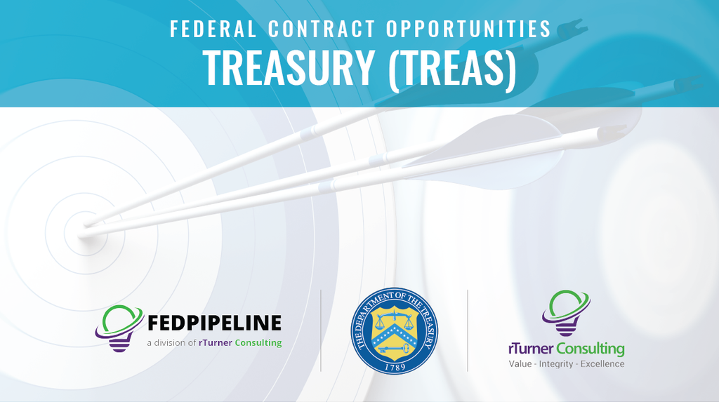 Federal Contract Opportunity Report - Treasury (Treas)