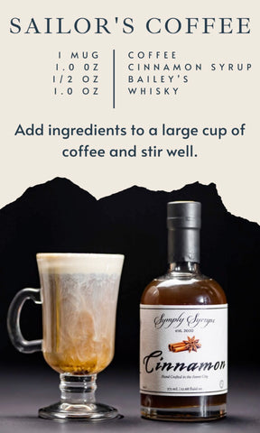 Sailors Coffee made with Cinnamon Simple Syrup