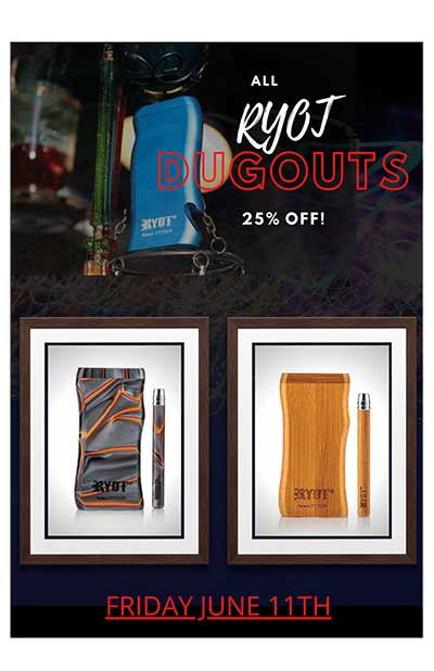 Online Head Shop Daily Deal for June 11th 2021 25% Off all RYOT Dugouts