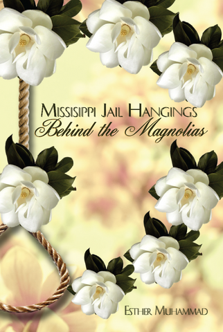 Mississippi Jail Hangings - Behind the Magnolias