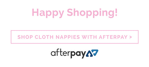 Happy Shopping with Afterpay Modern Cloth Nappies