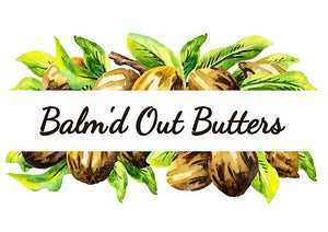 Balm'd Out Butters