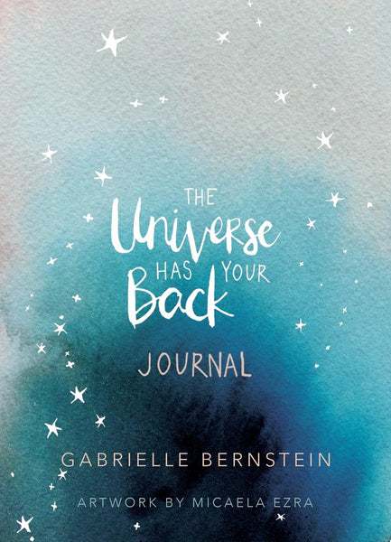 THE UNIVERSE HAS YOUR BACK JOURNAL
