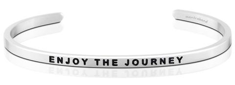 ENJOY THE JOURNEY MANTRABAND