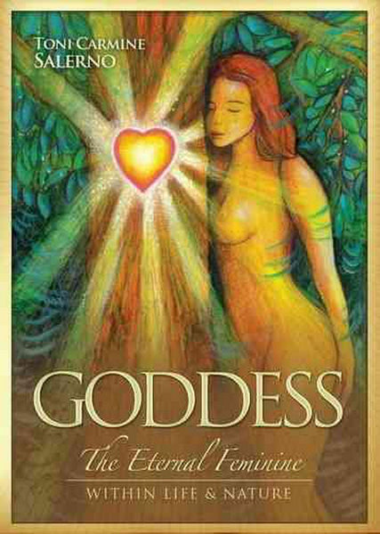 GODDESS THE ETERNAL FEMININE WITHIN LIFE & NATURE