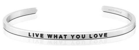LIVE WHAT YOU LOVE MANTRABAND