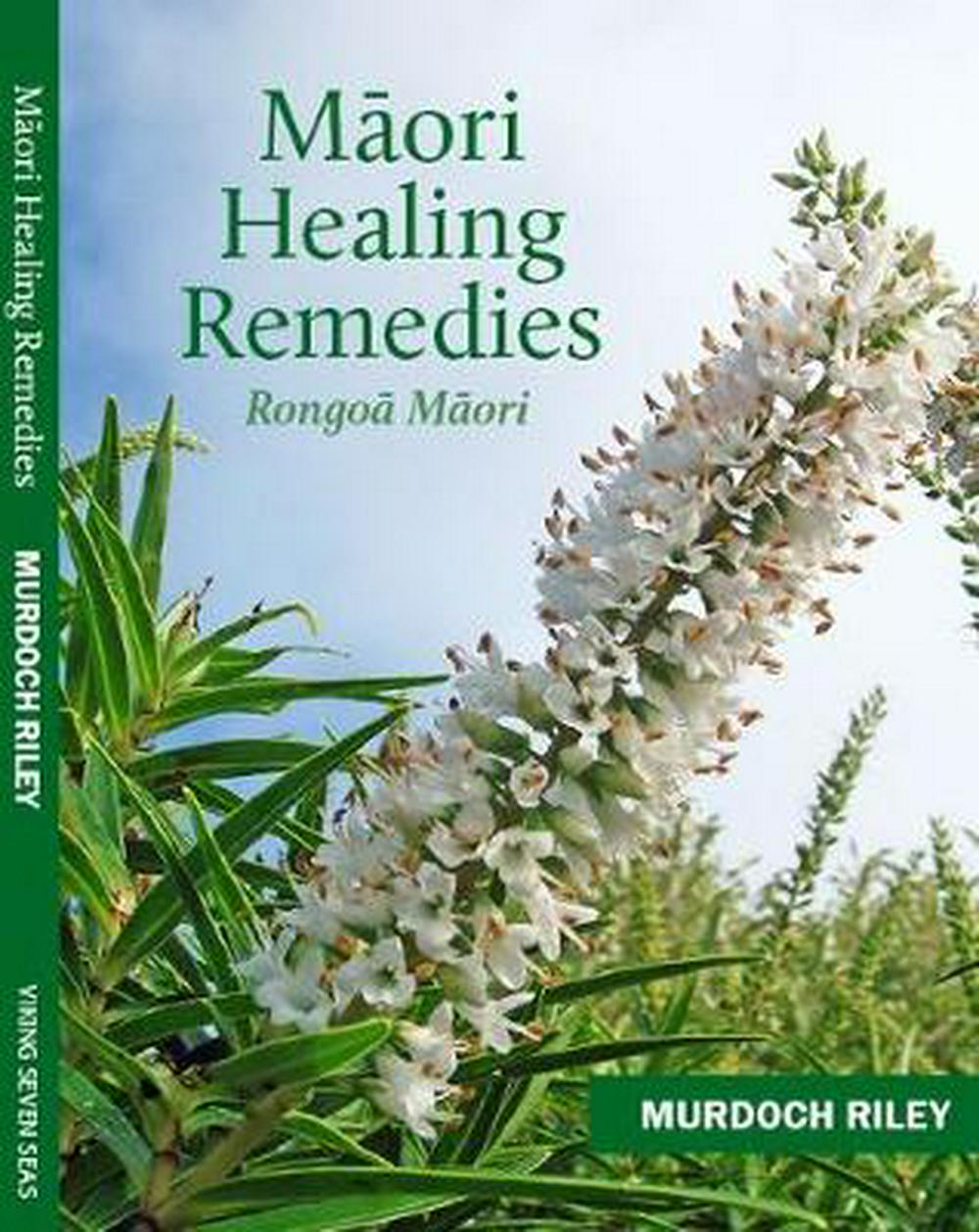 MAORI HEALING REMEDIES BOOK