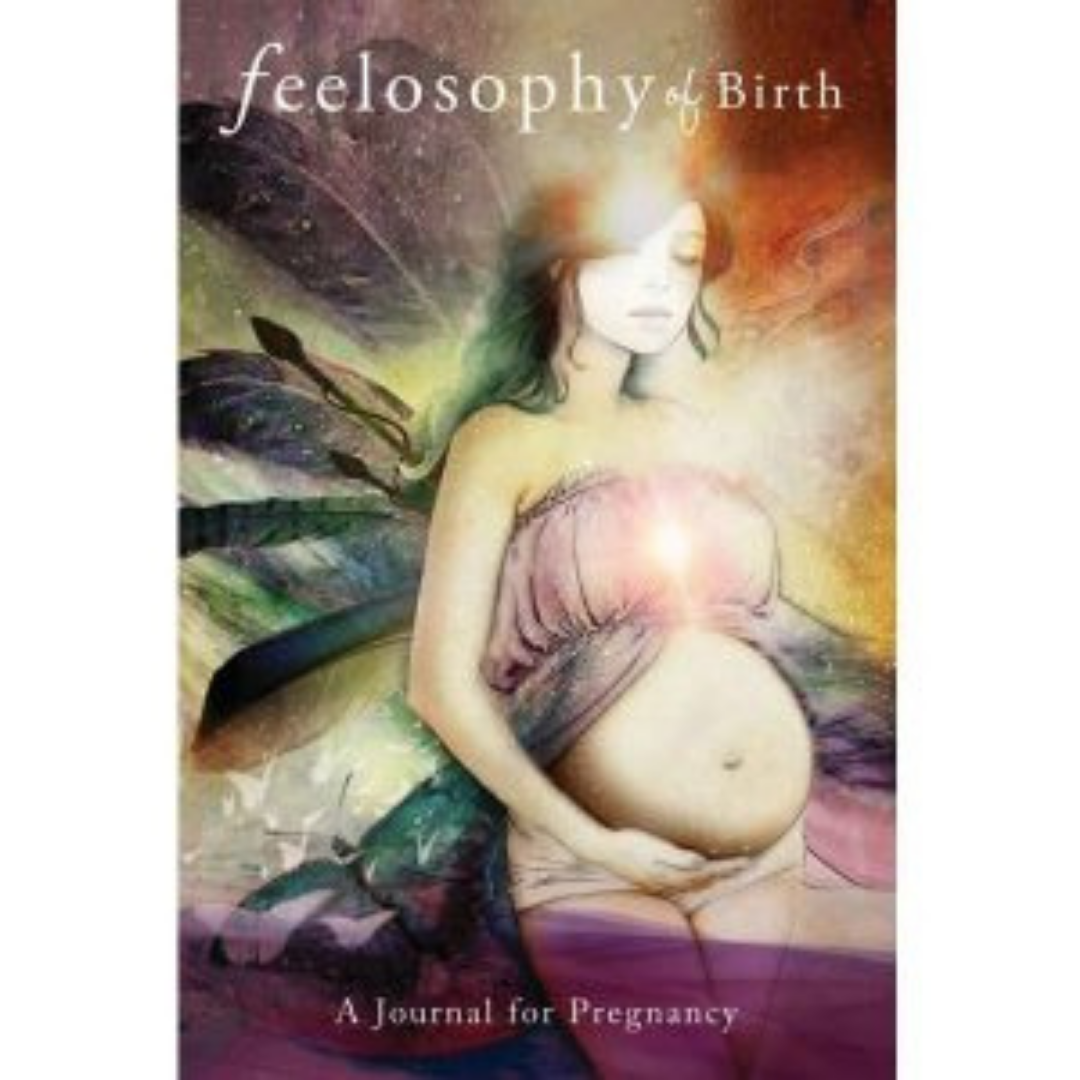 FEELOSOPHY OF BIRTH | A JOURNAL FOR PREGNANCY