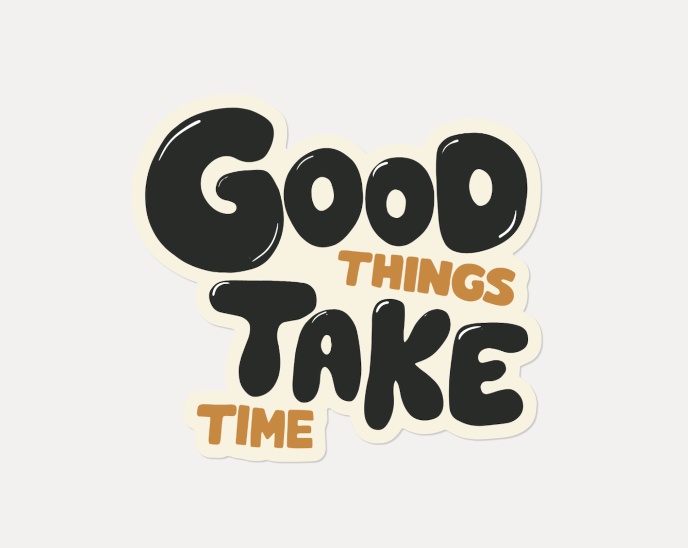 'Good Things Take Time' Sticker Pack