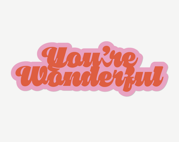 'You're Wonderful' Sticker Pack