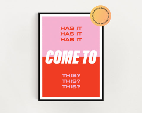 The Streets 'Has It Come To This?' Print