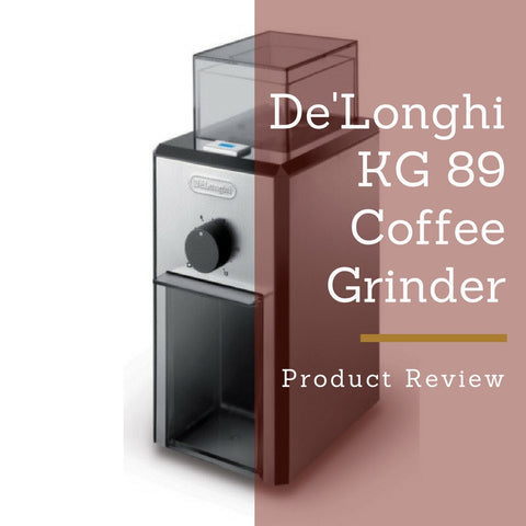 De'Longhi KG 89 Coffee Grinder Product Review