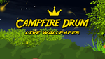 Campfire Drum Live Wallpaper by Konsole Kingz (Screensaver)