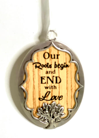 Our Roots Begin and end with Love Ornament
