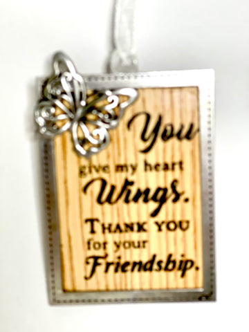 You Give My Heart Wings Thank You for Your Friendship Ornament
