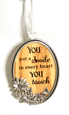 You Put a Smile in Every Heart you Touch Ornament