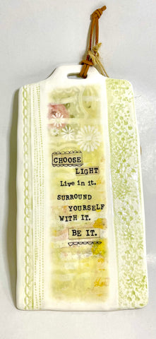 Choose Light Ceramic Wall Art