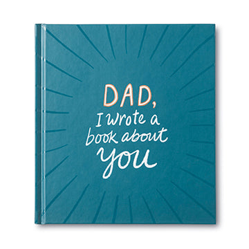 Dad I Wrote a Book About You - My Memory Books