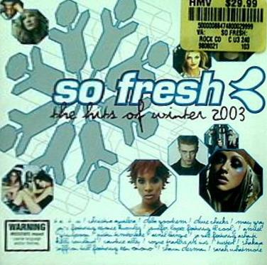 So Fresh: the Hits of Winter 2003  Artists