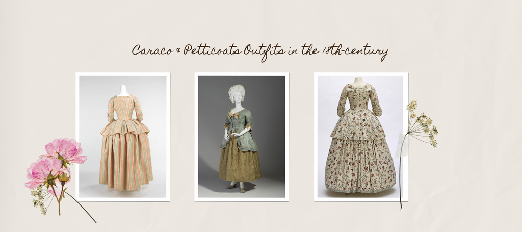 3 examples of caracos and petticoats in the 18th-century
