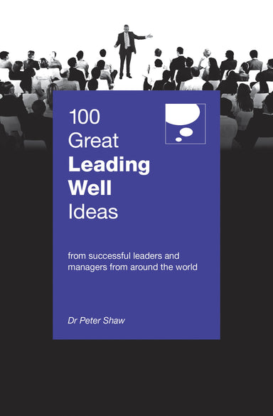 100 Great Leading Well Ideas - Localbooks.sg
