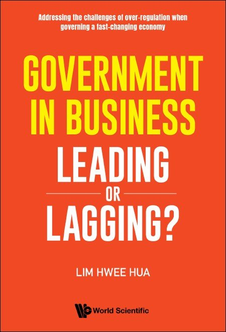 Government in Business: Leading or Lagging?
