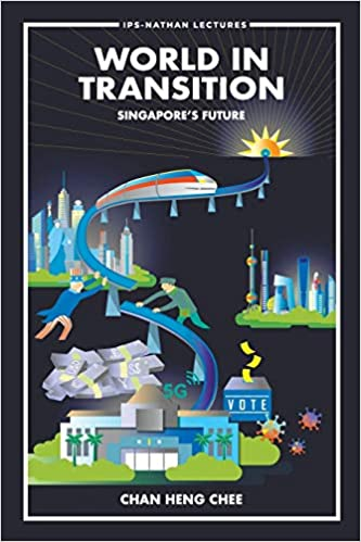 World in Transition: Singapore's Future