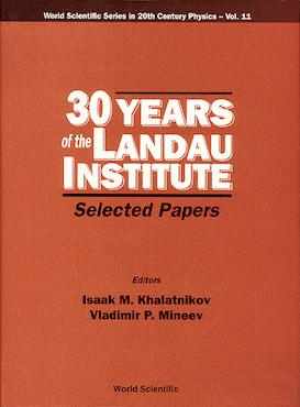 30 Years of the Landau Institute — Selected Papers